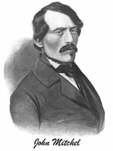 John MItchel - Irish Nationalist